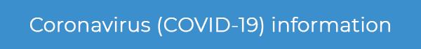 Important information about Coronavirus ( Covid - 19)